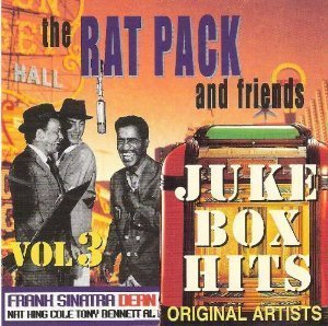 Rat Pack & Friends Juke Box Hits Vol. 3