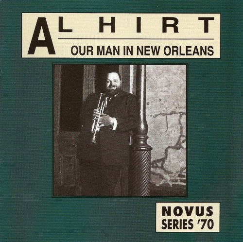 Hirt Al Our Man In New Orleans