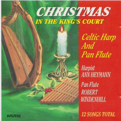 Christmas In The King's Court (celtic Harp And Pan Christmas In The King's Court (celtic Harp And Pan