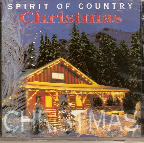 Spirit Of Country Christmas Spirit Of Country Christmas