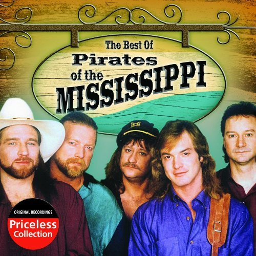 Pirates Of Mississippi Best Of The Pirates Of Mississ