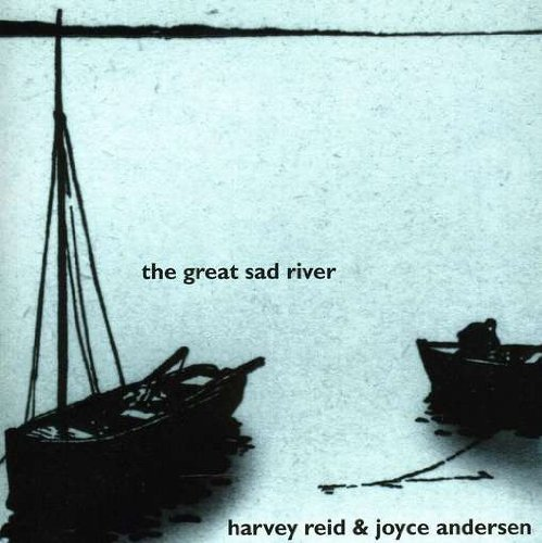 Harvey Reid Great Sad River