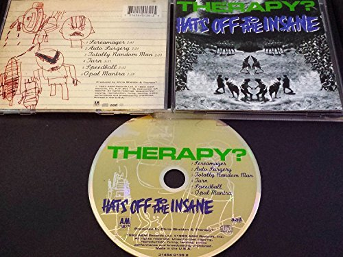 Therapy? Hats Off To The Insane