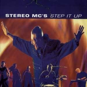 Stereo Mc's Step It Up