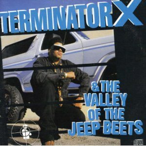 Terminator X Terminator X & Valley Of Jeep Beets