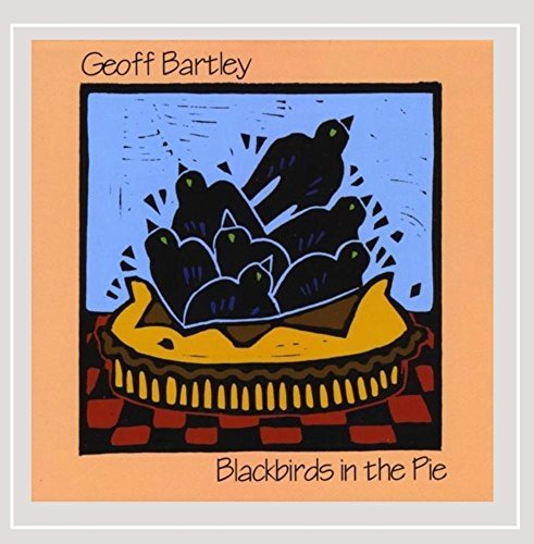 Geoff Bartley Blackbirds In The Pie