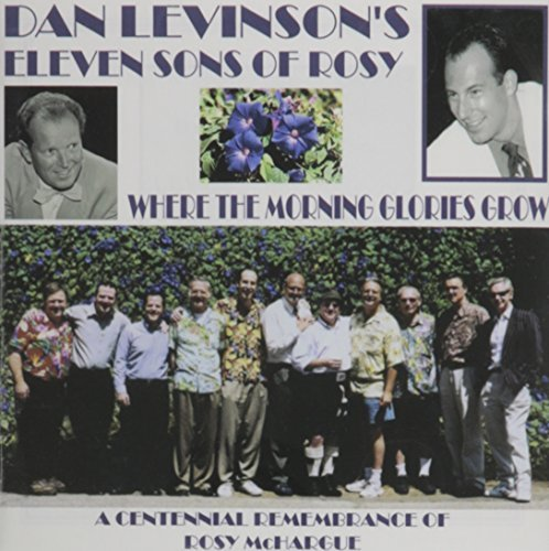 Dan Eleven Sons Of Ro Levinson Where The Morning Glories Grow