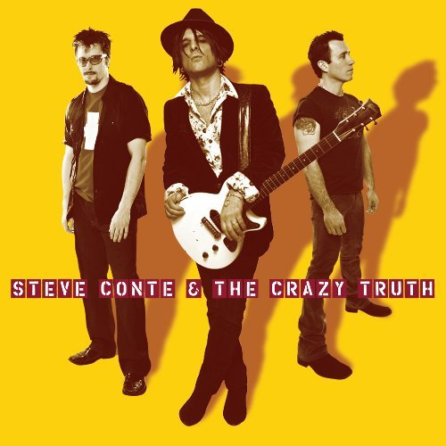Steve Conte Steve Conte & The Crazy Truth