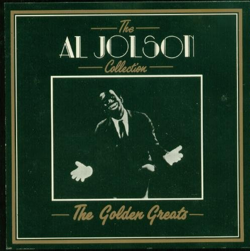 Al Jolson Golden Greats