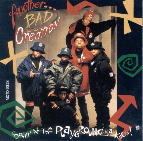Another Bad Creation Coolin' At The Playground Ya Know!