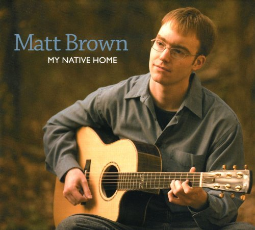 Matt Brown My Native Home