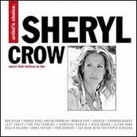Artist's Choice Sheryl Crow Music That Matters To Her