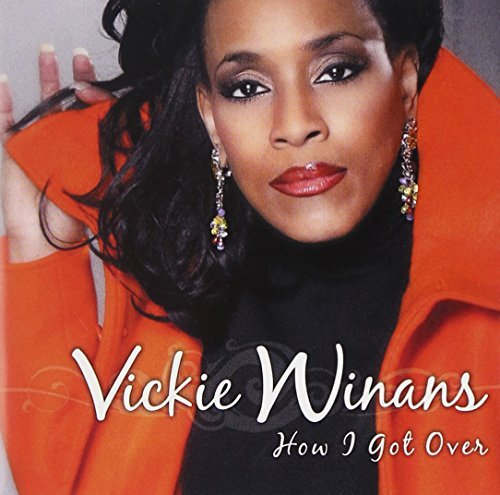 Vickie Winans How I Got Over