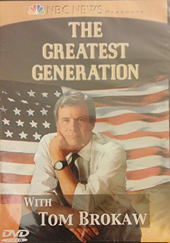 Greatest Generation W Tom Brokaw Disc 2 Greatest Generation W Tom Brokaw Disc 2