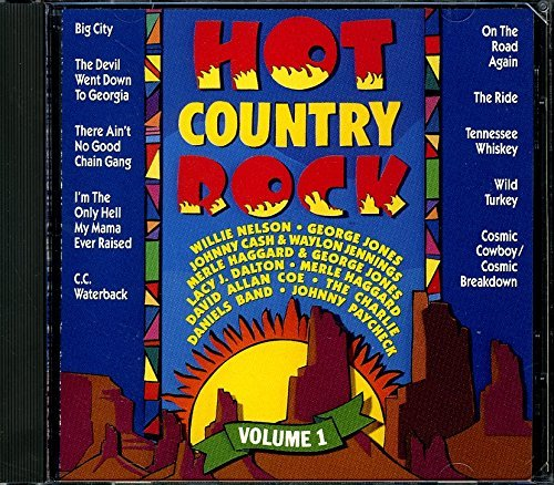 Hot Country Rock Vol. 1 Hot Country Rock