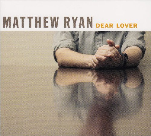Ryan Matthew Dear Lover