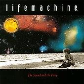 Lifemachine. Sound & The Fury