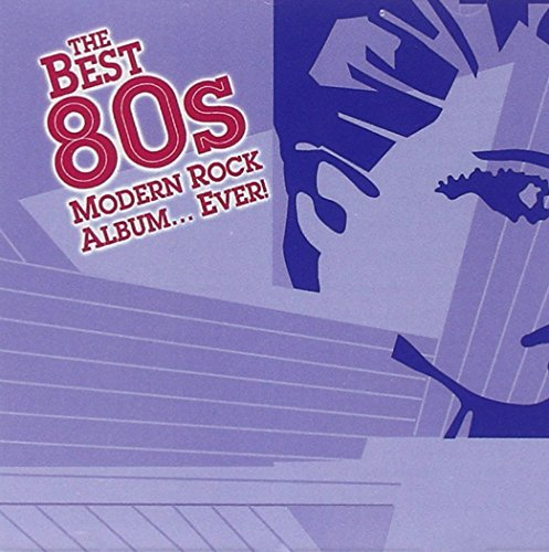 Various Artists Best 80s Modern Rock Album