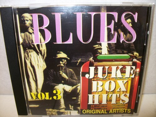 Blues Juke Box Vol. 3 Blues Juke Box Hits