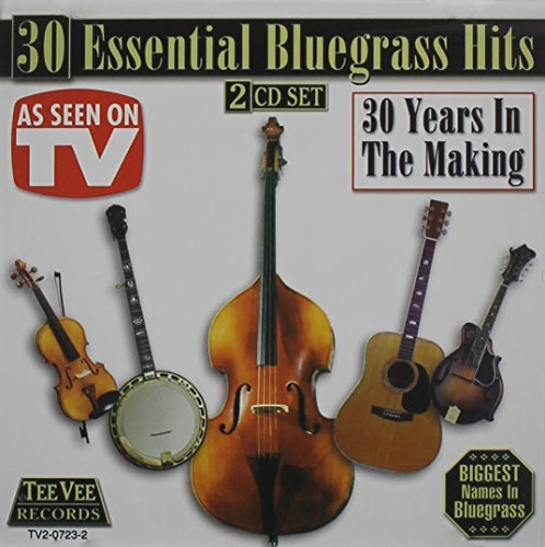 30 Essential Blugrass Hits 30 Essential Blugrass Hits