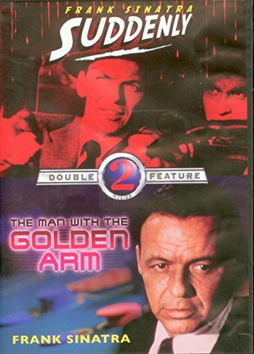 Man With The Golden Arm Suddenly Sinatra Frank Double Feature