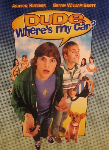 Dude Where's My Car Kutcher Scott Swanson Sparks