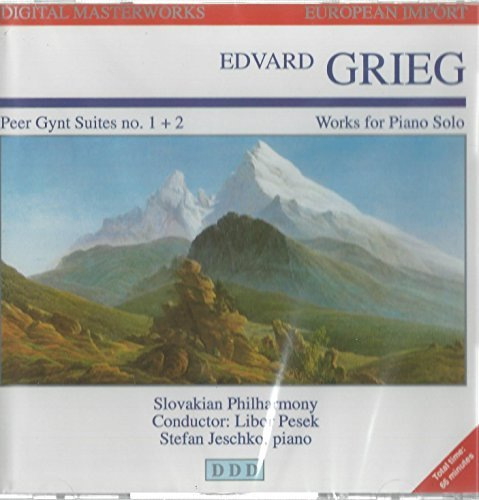 E. Grieg Peer Gynt Suites No. 1 & 2; Works For Solo Piano