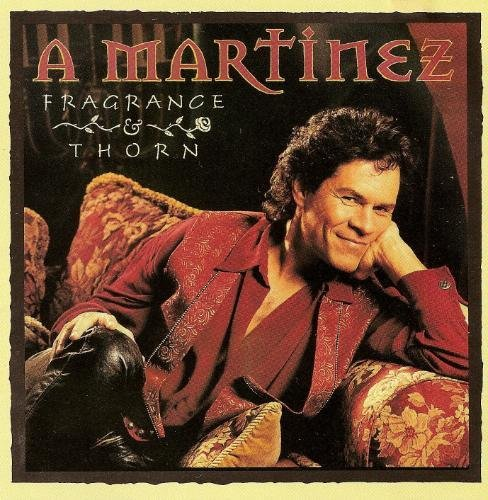 Martinez A. Fragrance & Thorn