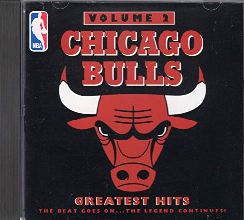 Chicago Bulls Greatest Hits Vol. 2 Chicago Bulls Greatest Hits