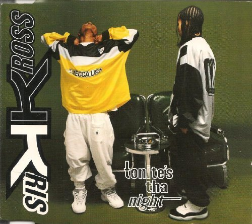 Kris Kross Tonite's Tha Night