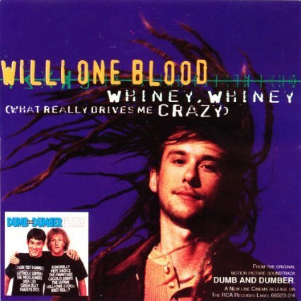 Willi One Blood Whiney Whiney