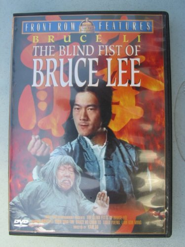 Blind Fists Of Bruce Lee Blind Fists Of Bruce Lee