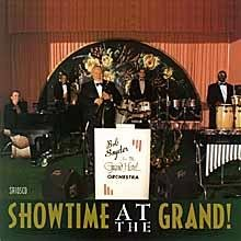 Bob & Grand Hotel Orchestra Snyder Showtime At The Grand
