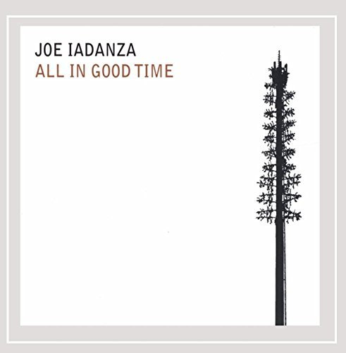 Joe Iadanza All In Good Time