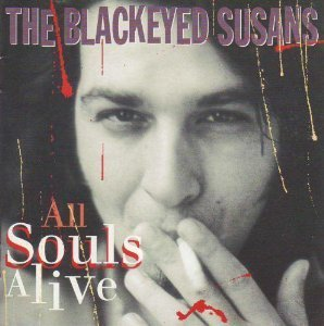 Blackeyed Susans All Souls Alive