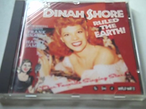 Dinah Shore When Dinah Shore Ruled The Earth