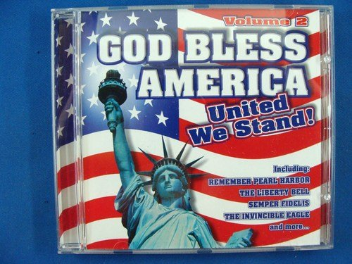 God Bless America United We Stand Vol. 2 God Bless America United We Stand