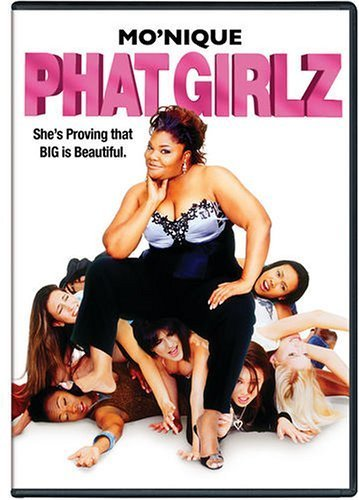 Phat Girlz Mo'nique Rental Version