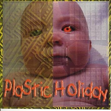 Plastic Holiday Plastic Holiday
