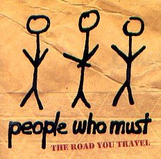 People Who Must Road You Travel
