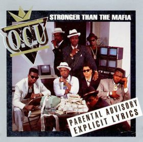 O.C.U. Stronger Than The Mafia