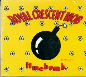 Royal Crescent Mob Time Bomb