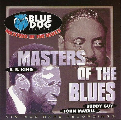 Masters Of The Blues Masters Of The Blues