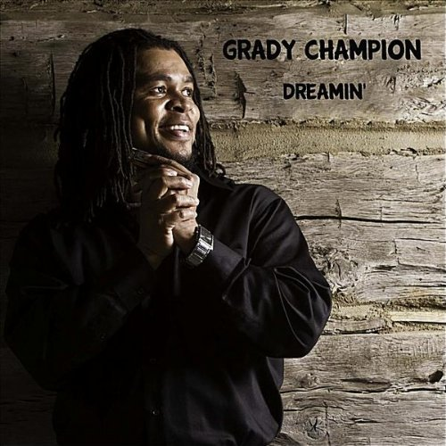 Champion Grady Dreamin'