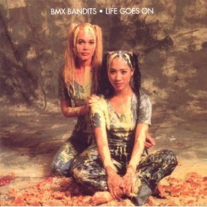 Bmx Bandits Life Goes On