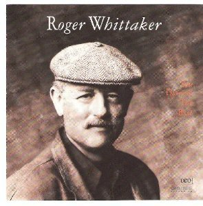 Roger Whittaker You Deserve The Best