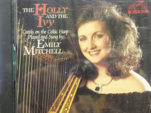 Emily Mitchell Holly & The Ivy Carols On The Celtic Harp