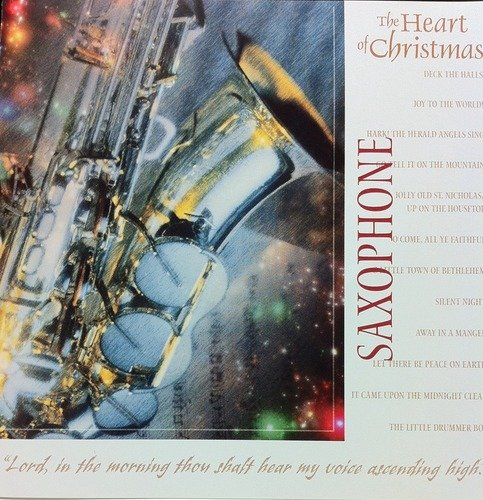Heart Of Christmas Saxophone Heart Of Christmas Saxophone