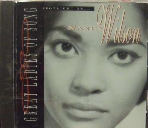 Nancy Wilson Great Ladies Of Song