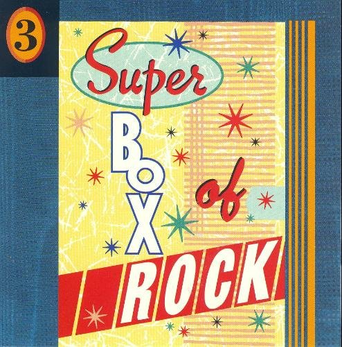 Super Box Of Rock Vol. 3